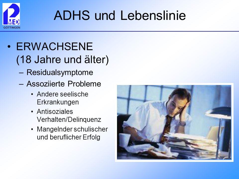ADHS und Lebenslinie ERWACHSENE (18 Jahre und älter) Residualsymptome