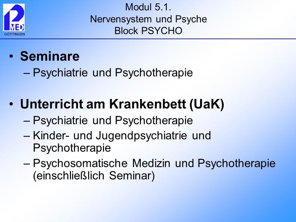 Modul 5.1. Nervensystem und Psyche Block PSYCHO