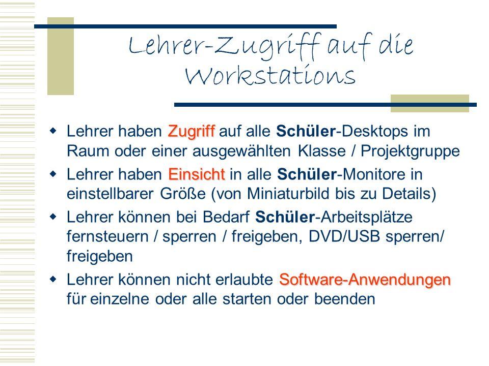 Lehrer-Zugriff auf die Workstations
