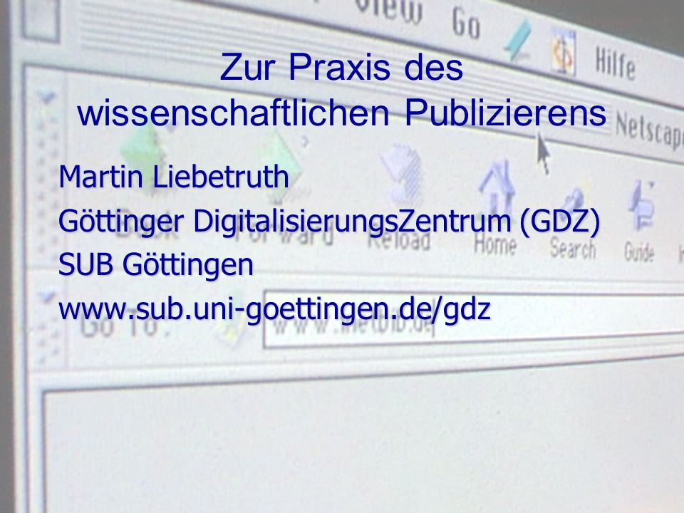 Zur Praxis des wissenschaftlichen Publizierens