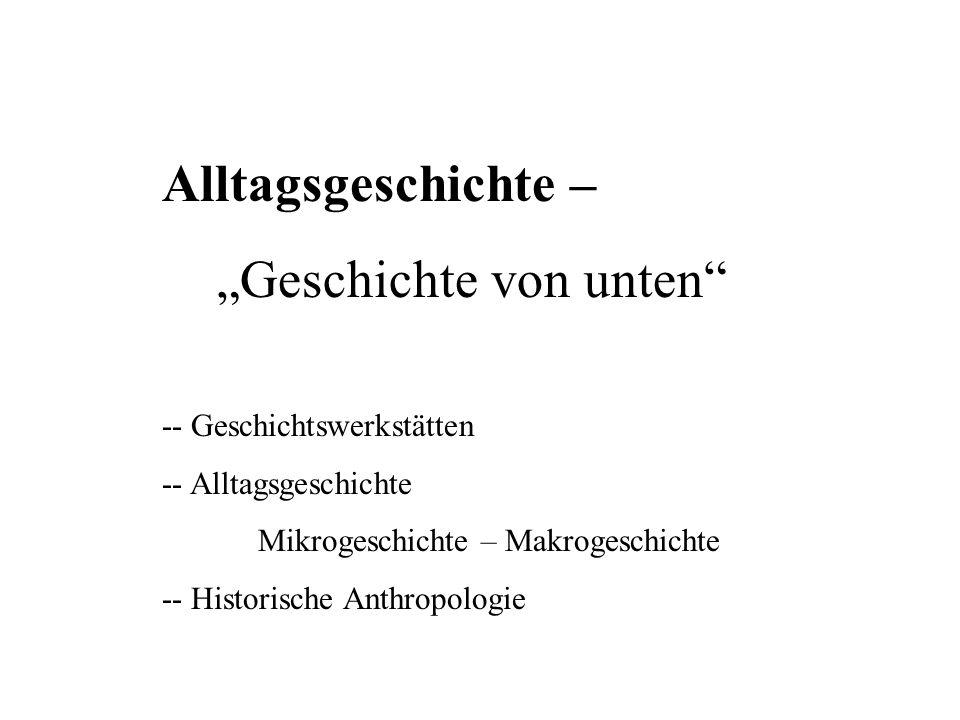 """""""Geschichte von unten"""