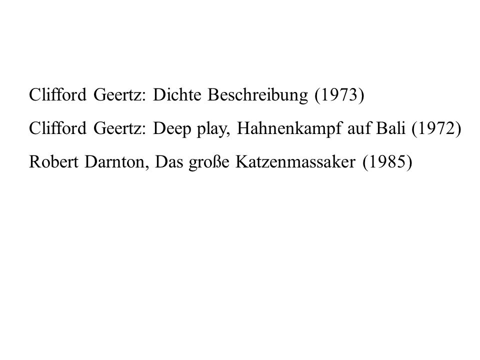 Clifford Geertz: Dichte Beschreibung (1973)