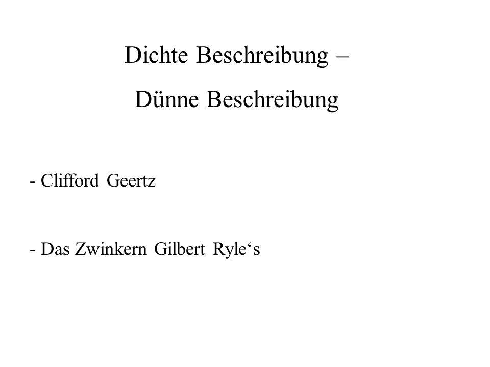 Dichte Beschreibung – Dünne Beschreibung - Clifford Geertz