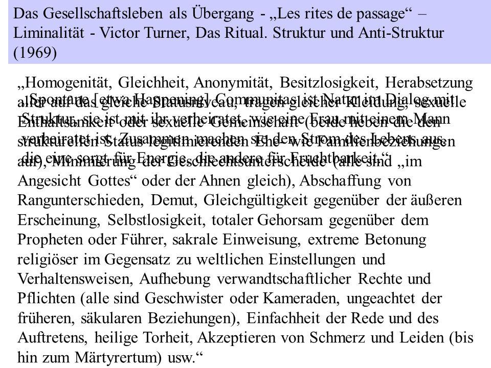 """Das Gesellschaftsleben als Übergang - """"Les rites de passage – Liminalität - Victor Turner, Das Ritual. Struktur und Anti-Struktur (1969)"""