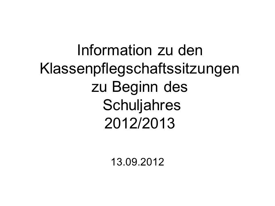 Information zu den Klassenpflegschaftssitzungen zu Beginn des Schuljahres 2012/2013