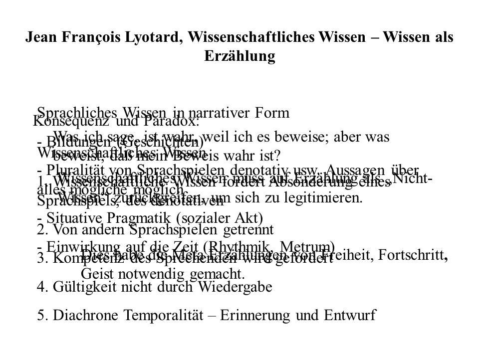 Jean François Lyotard, Wissenschaftliches Wissen – Wissen als Erzählung