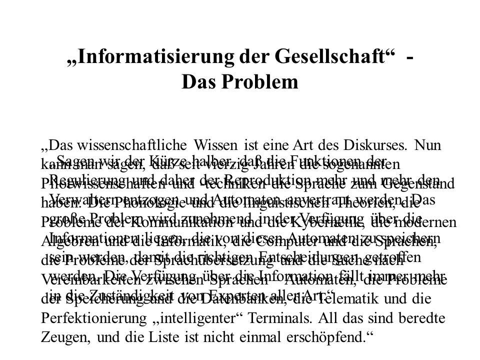 """""""Informatisierung der Gesellschaft -"""