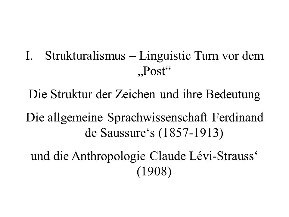 "Strukturalismus – Linguistic Turn vor dem ""Post"