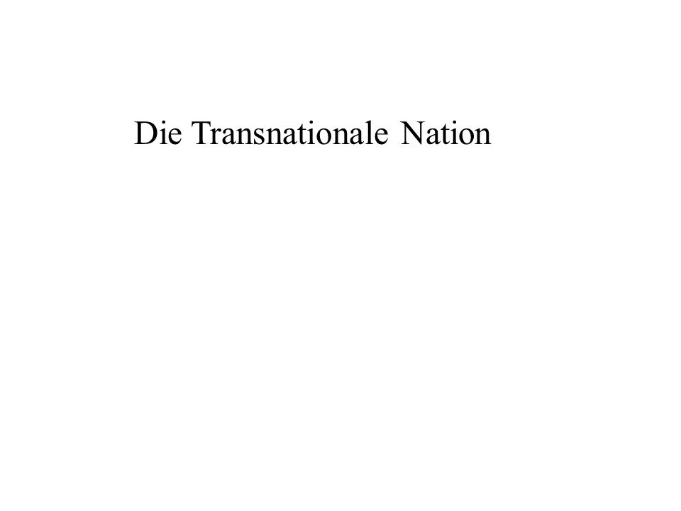 Die Transnationale Nation