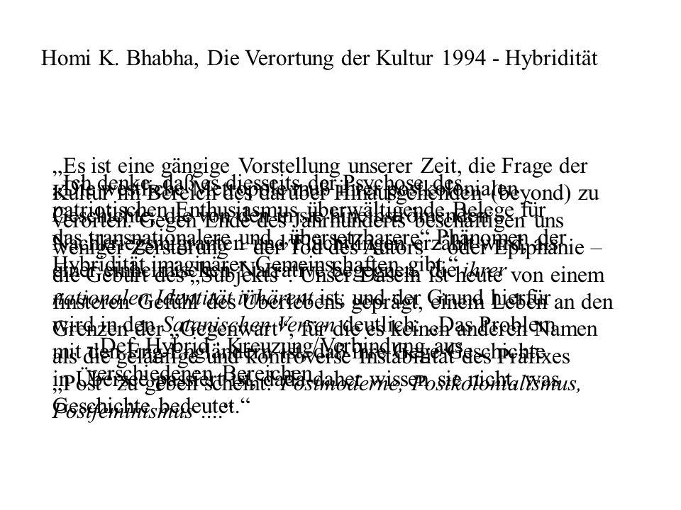 Homi K. Bhabha, Die Verortung der Kultur 1994 - Hybridität