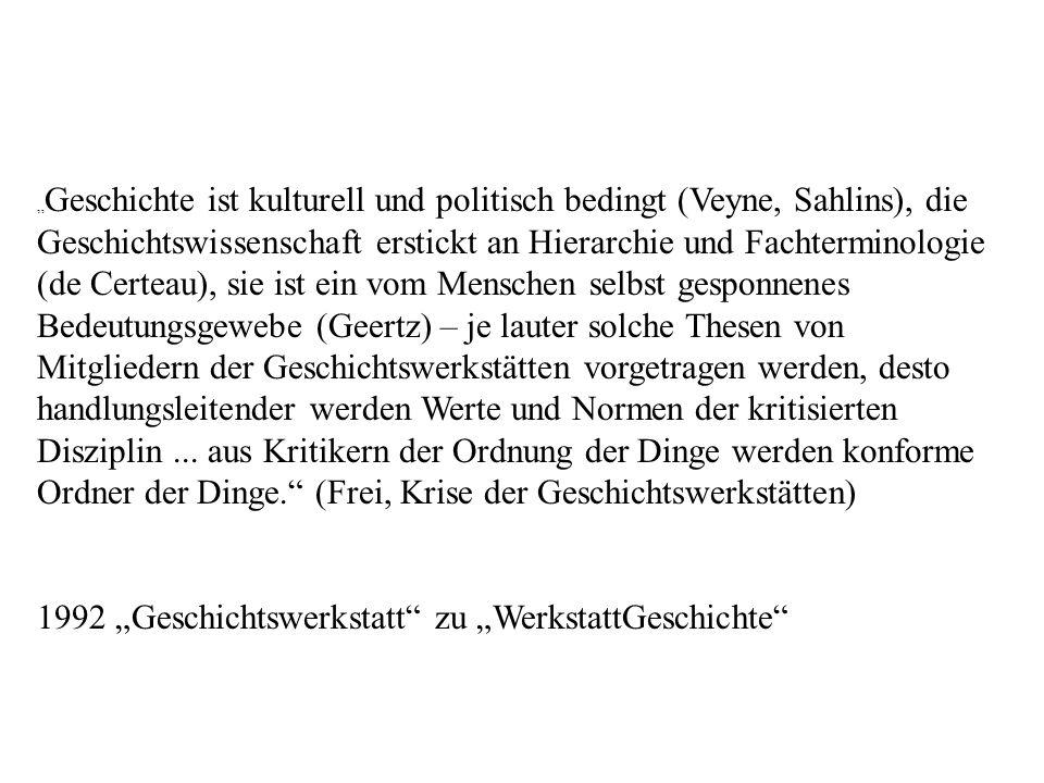 """1992 """"Geschichtswerkstatt zu """"WerkstattGeschichte"""