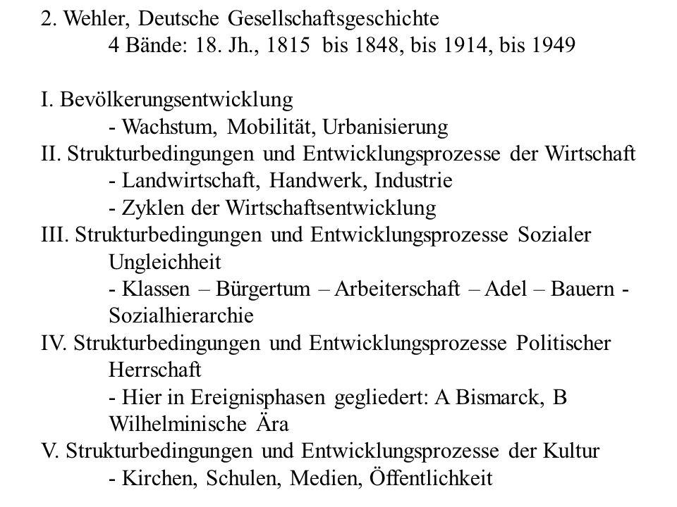 2. Wehler, Deutsche Gesellschaftsgeschichte