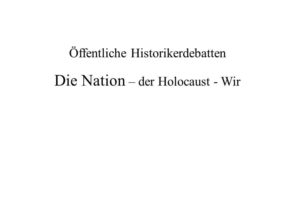 Die Nation – der Holocaust - Wir