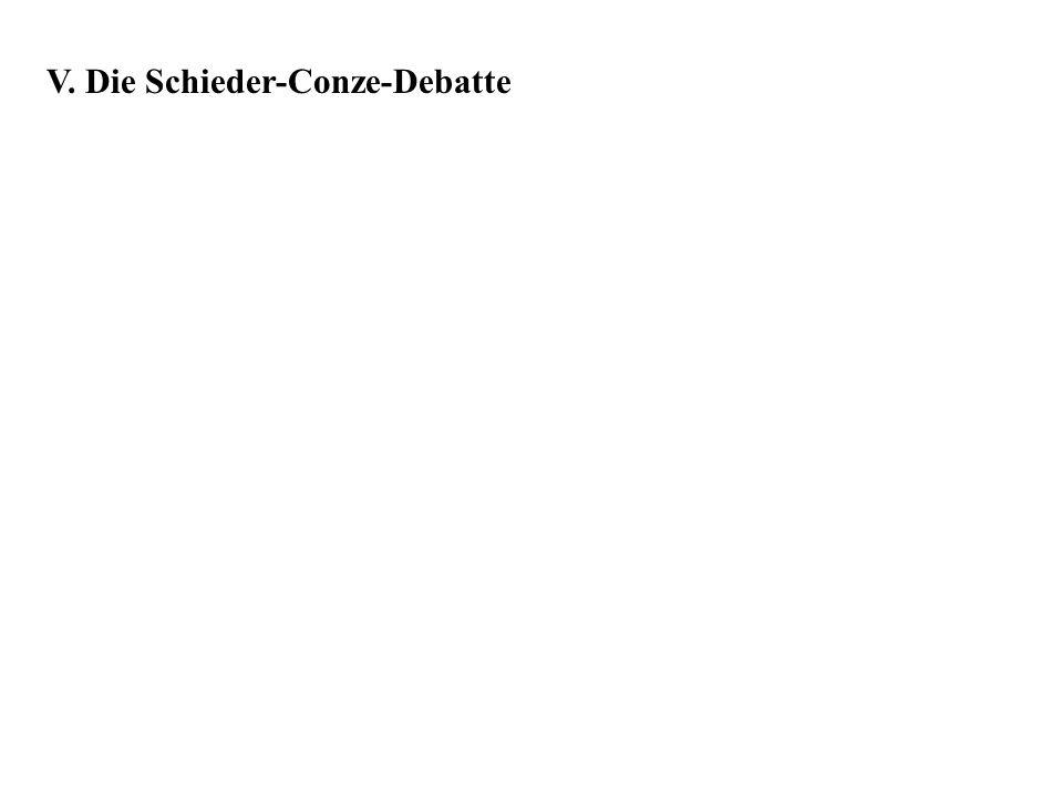 V. Die Schieder-Conze-Debatte