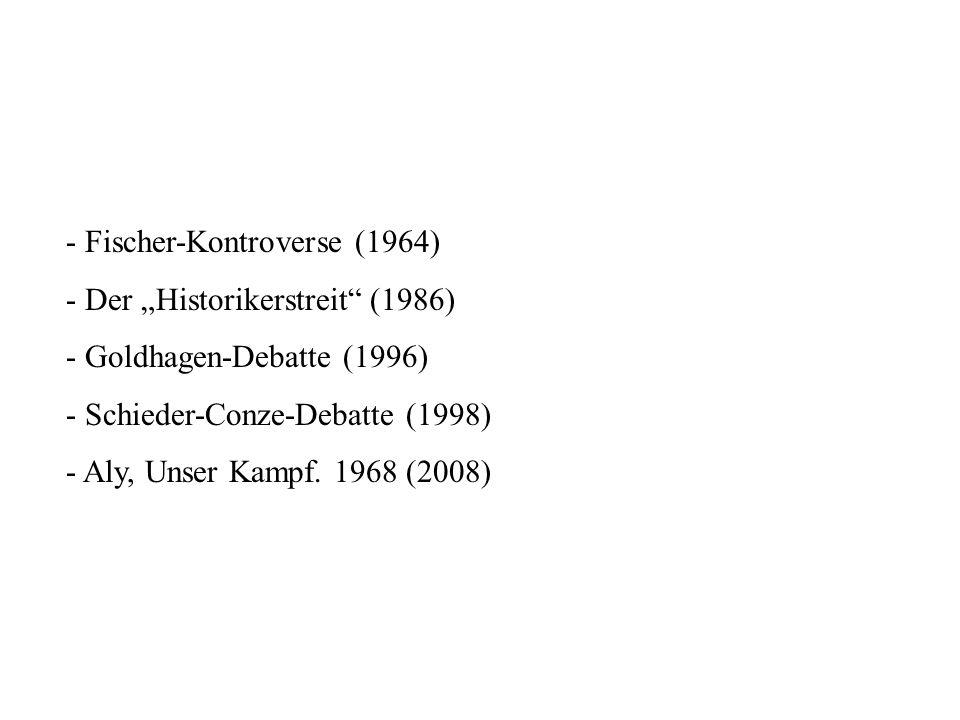- Fischer-Kontroverse (1964)