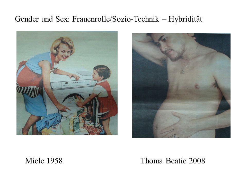 Gender und Sex: Frauenrolle/Sozio-Technik – Hybridität