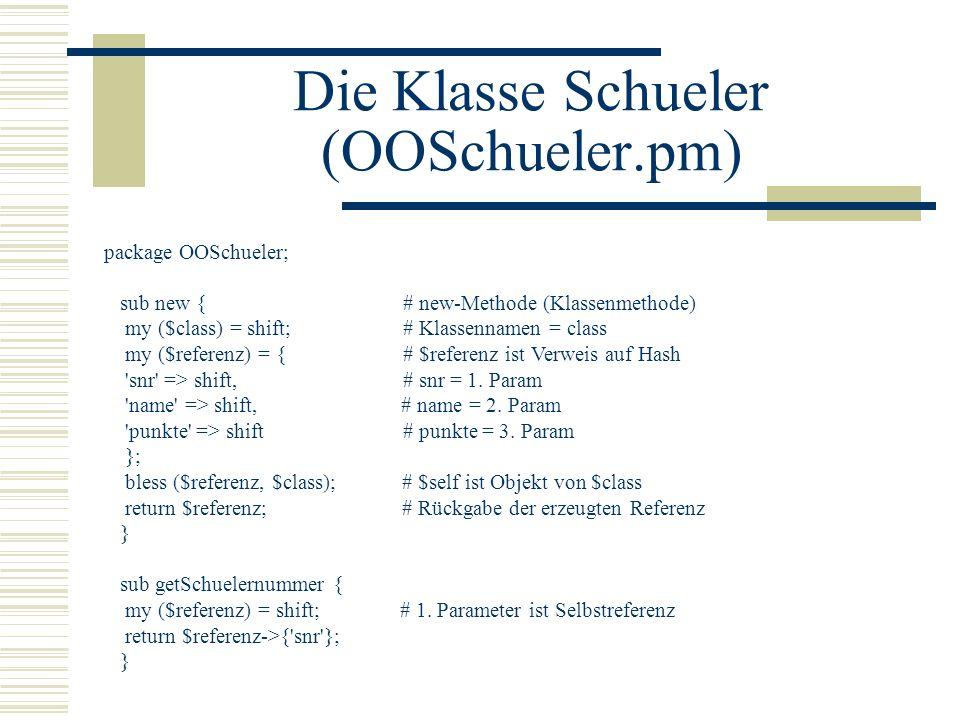 Die Klasse Schueler (OOSchueler.pm)