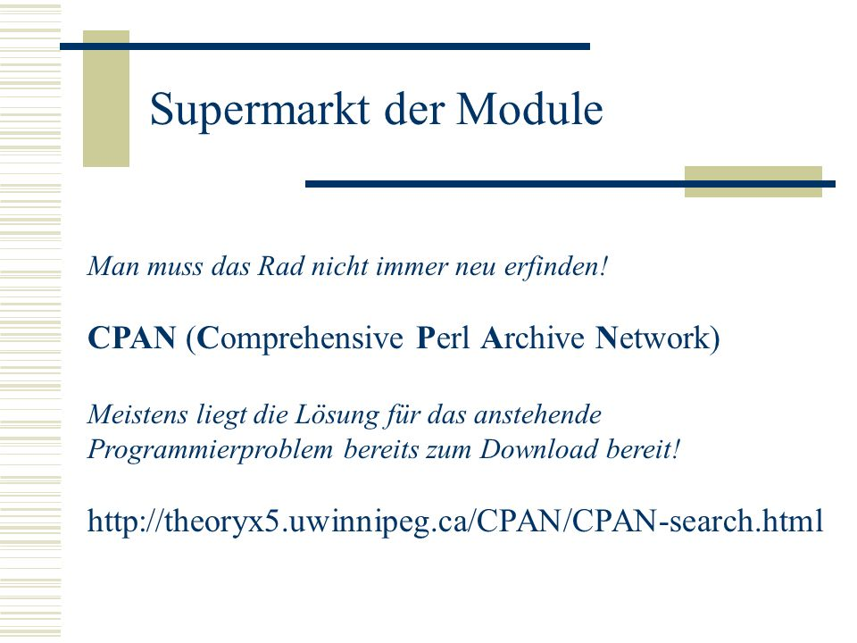 Supermarkt der Module CPAN (Comprehensive Perl Archive Network)