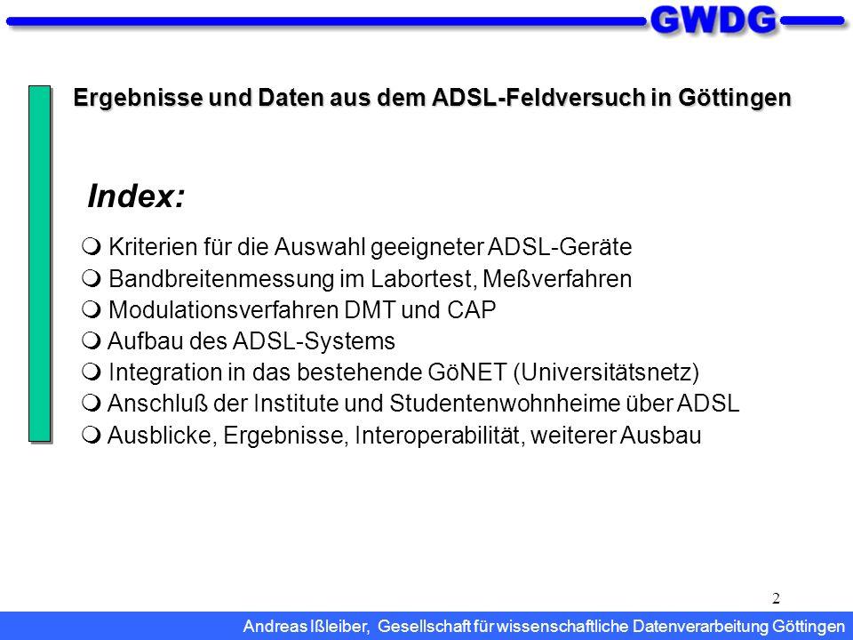 Index: Ergebnisse und Daten aus dem ADSL-Feldversuch in Göttingen
