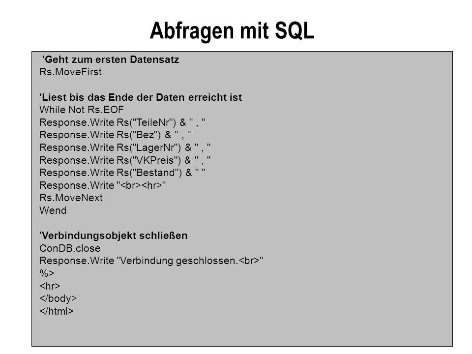 Abfragen mit SQL Geht zum ersten Datensatz Rs.MoveFirst