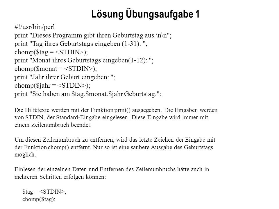 Lösung Übungsaufgabe 1 #!/usr/bin/perl