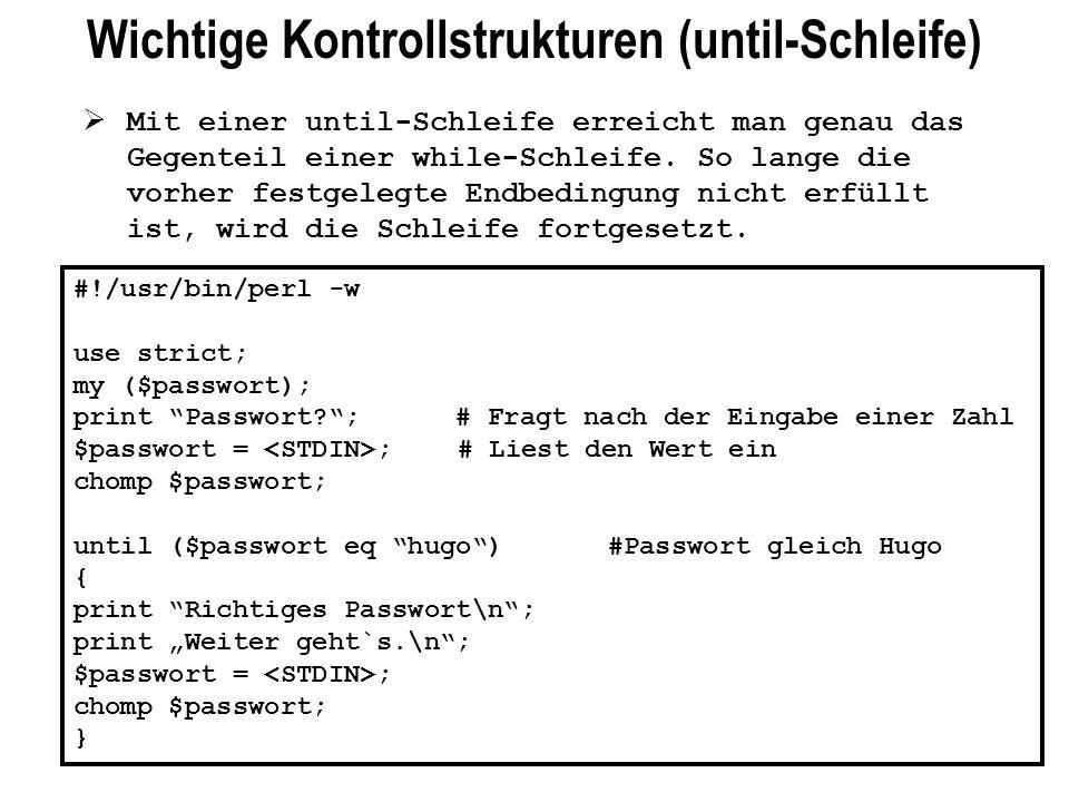 Wichtige Kontrollstrukturen (until-Schleife)