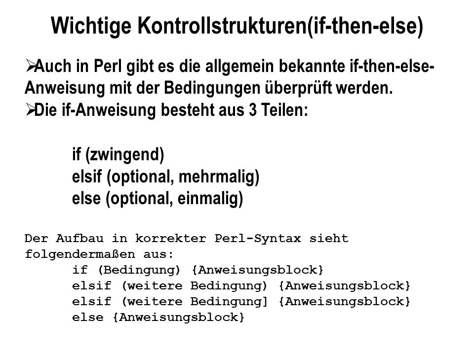 Wichtige Kontrollstrukturen(if-then-else)
