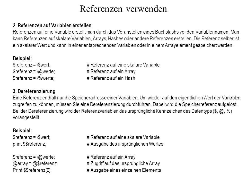 Referenzen verwenden 2. Referenzen auf Variablen erstellen