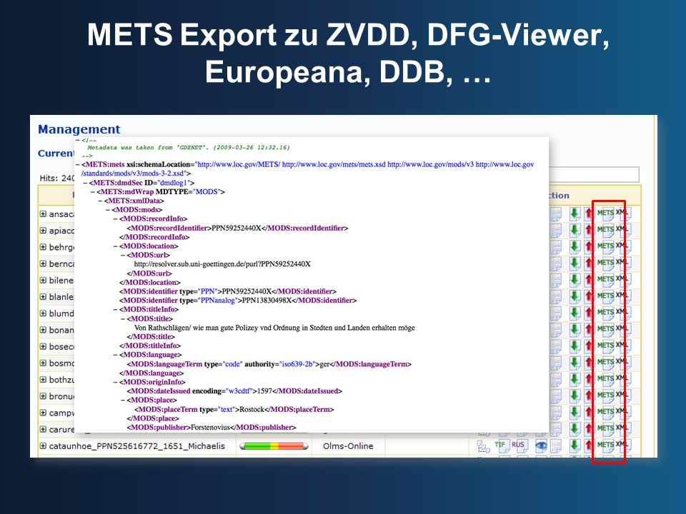 METS Export zu ZVDD, DFG-Viewer, Europeana, DDB, …