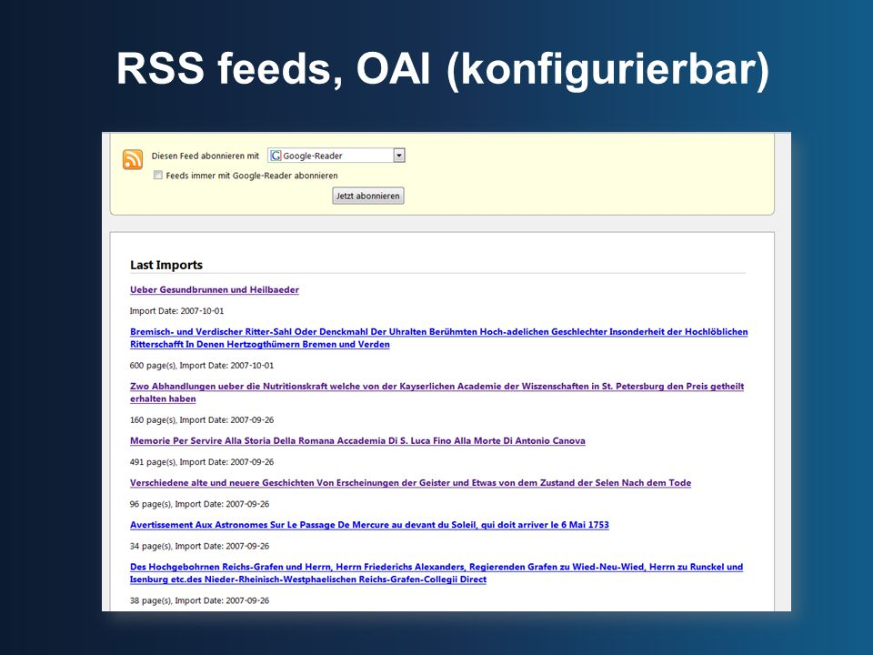 RSS feeds, OAI (konfigurierbar)