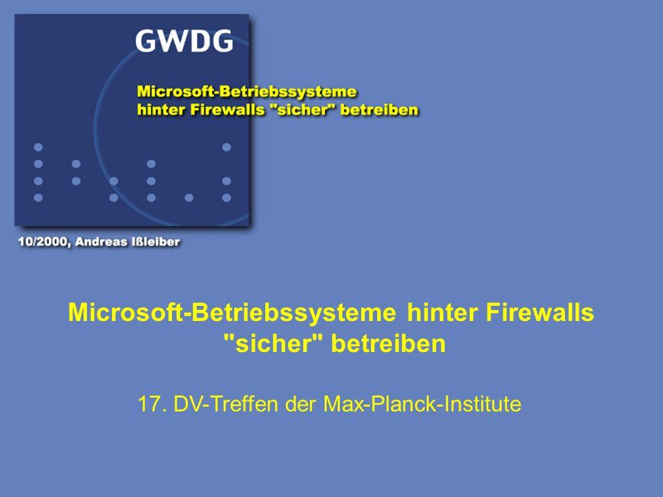 Microsoft-Betriebssysteme hinter Firewalls sicher betreiben
