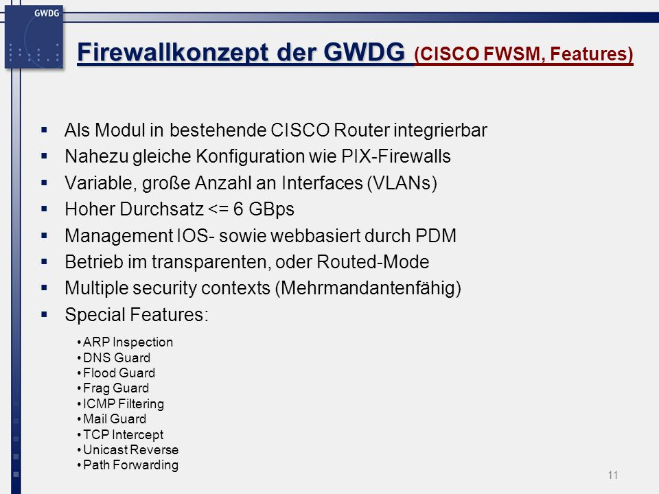 Firewallkonzept der GWDG (CISCO FWSM, Features)