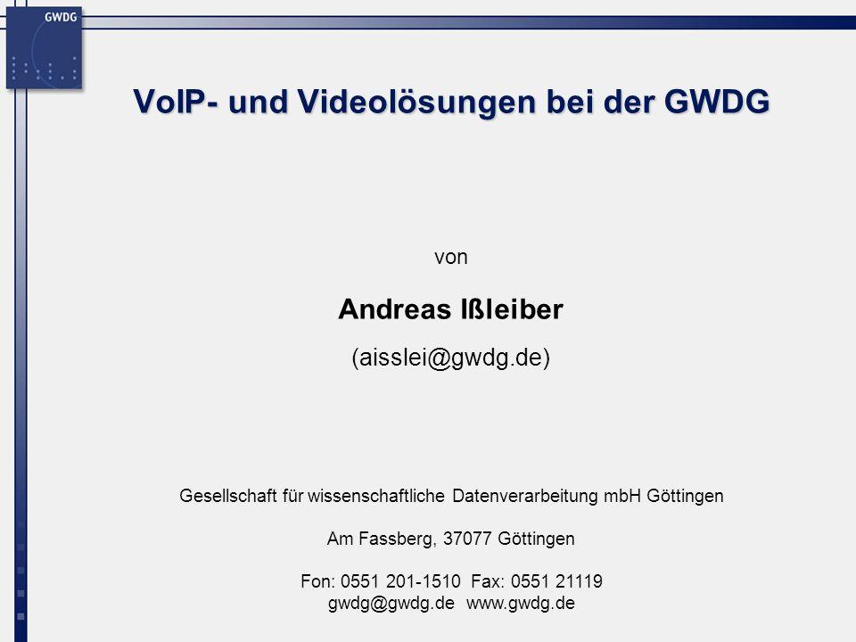 VoIP- und Videolösungen bei der GWDG
