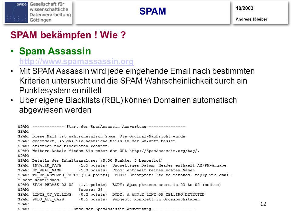 Spam Assassin http://www.spamassassin.org