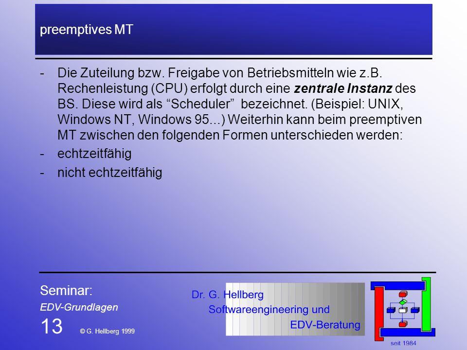 13 © G. Hellberg 1999 preemptives MT