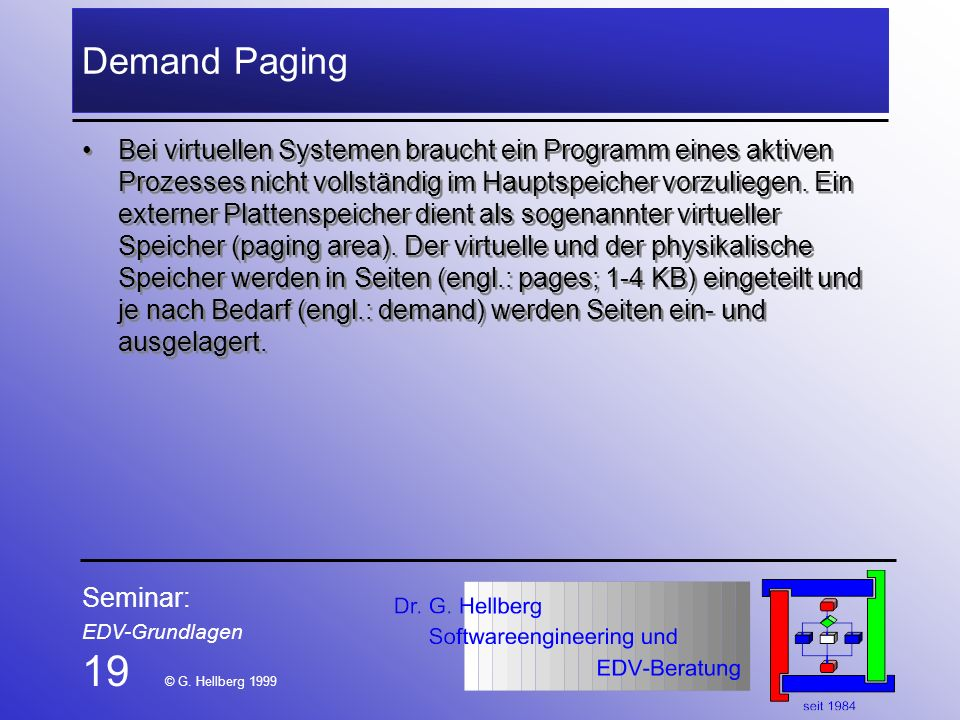 19 © G. Hellberg 1999 Demand Paging