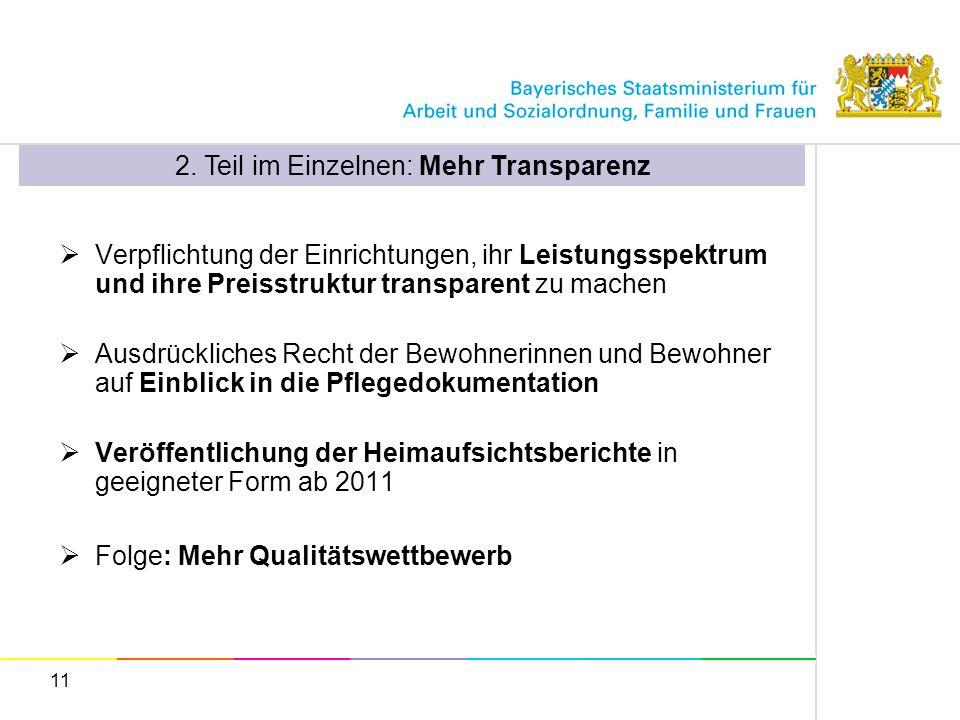 2. Teil im Einzelnen: Mehr Transparenz