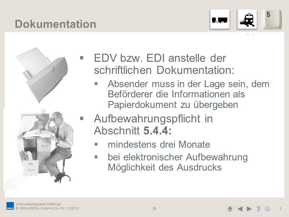 EDV bzw. EDI anstelle der schriftlichen Dokumentation: