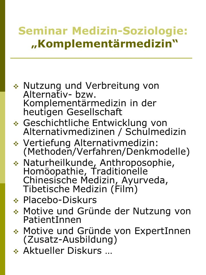 "Seminar Medizin-Soziologie: ""Komplementärmedizin"