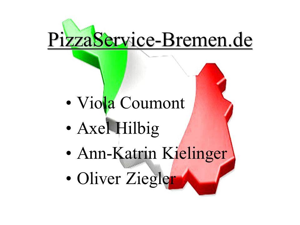 PizzaService-Bremen.de Viola Coumont Axel Hilbig Ann-Katrin Kielinger