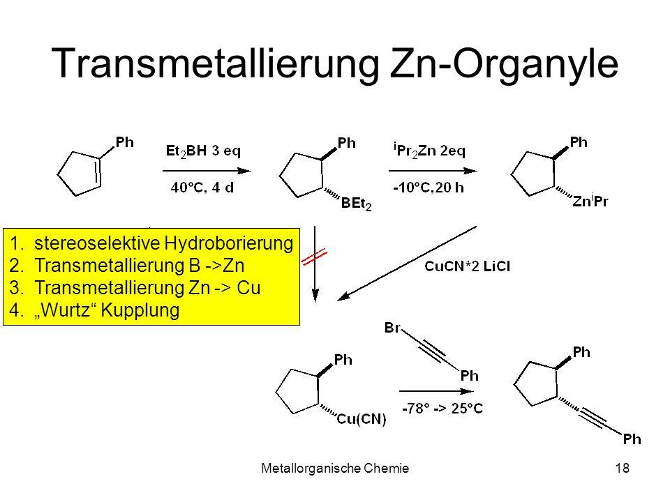 Transmetallierung Zn-Organyle