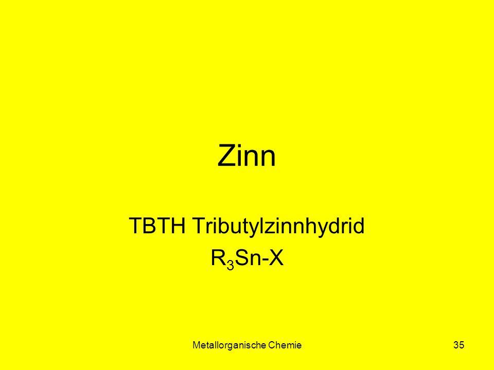 TBTH Tributylzinnhydrid R3Sn-X