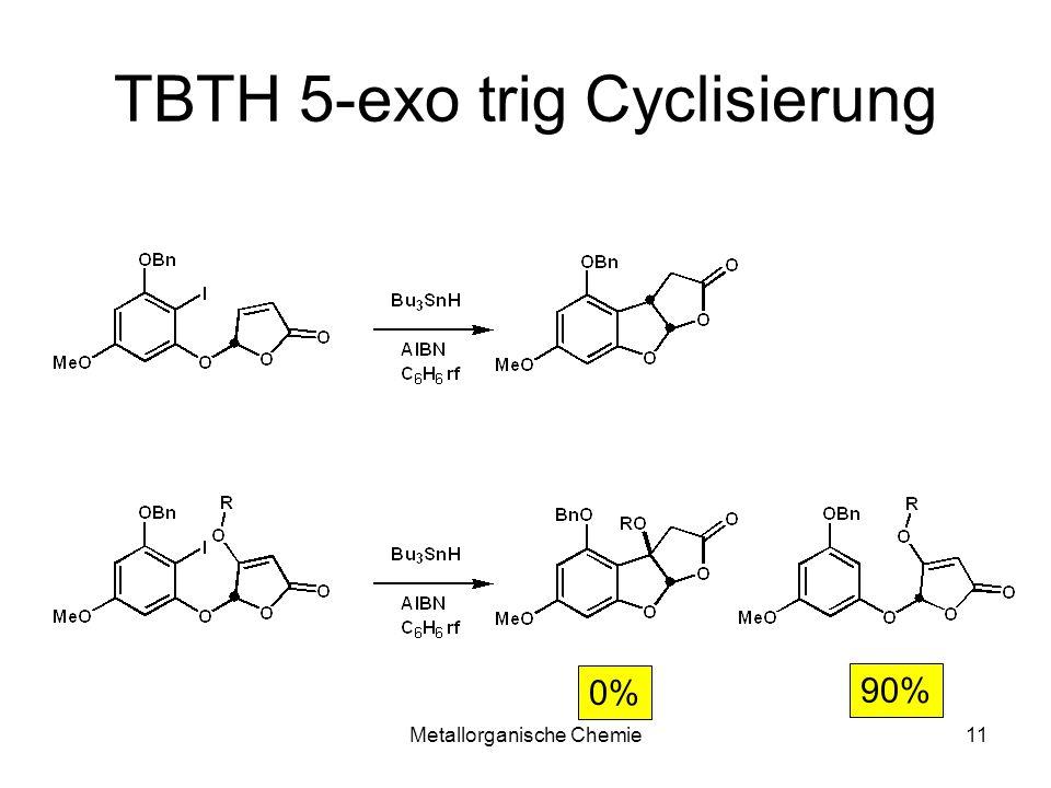 TBTH 5-exo trig Cyclisierung