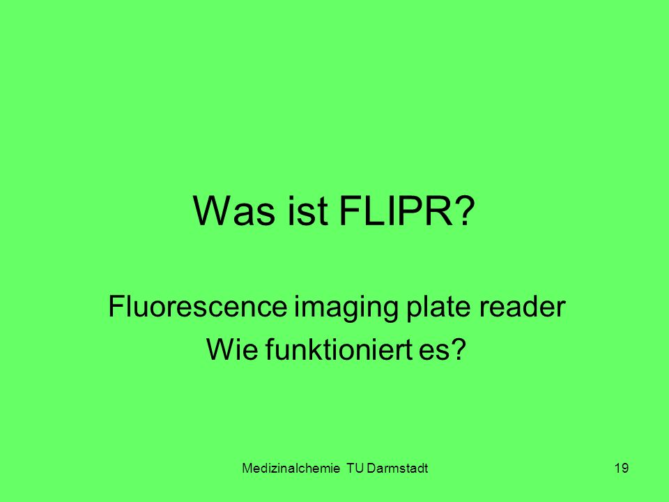Fluorescence imaging plate reader Wie funktioniert es