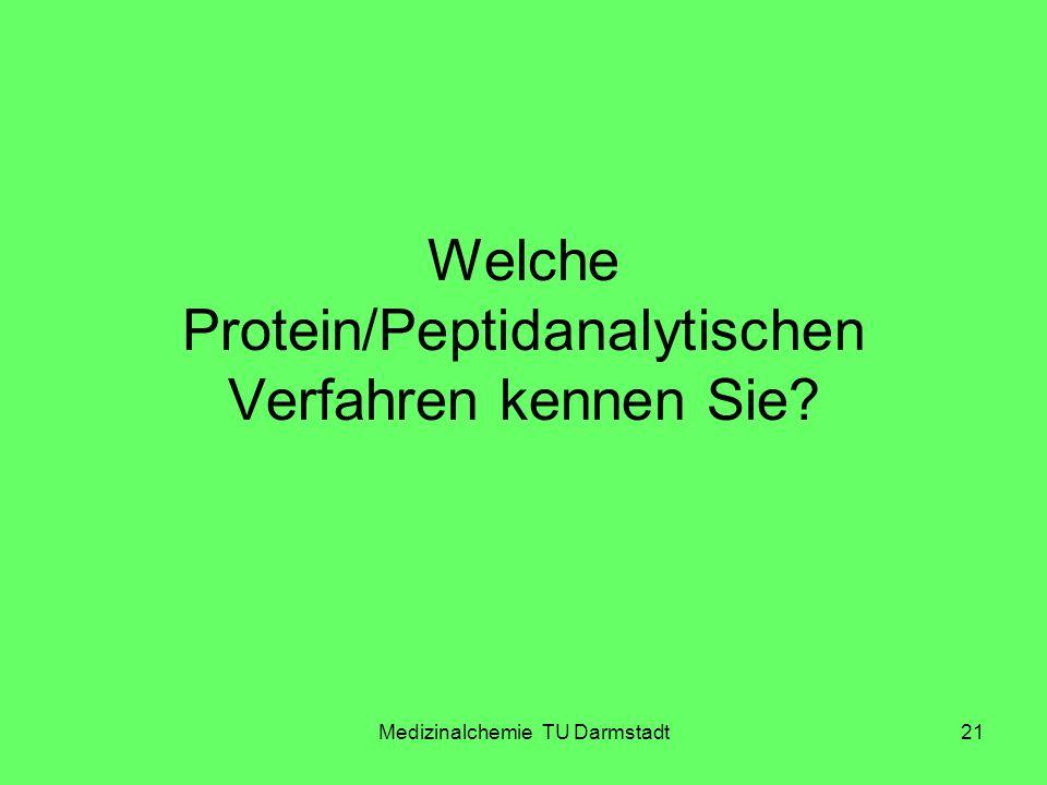 Welche Protein/Peptidanalytischen Verfahren kennen Sie