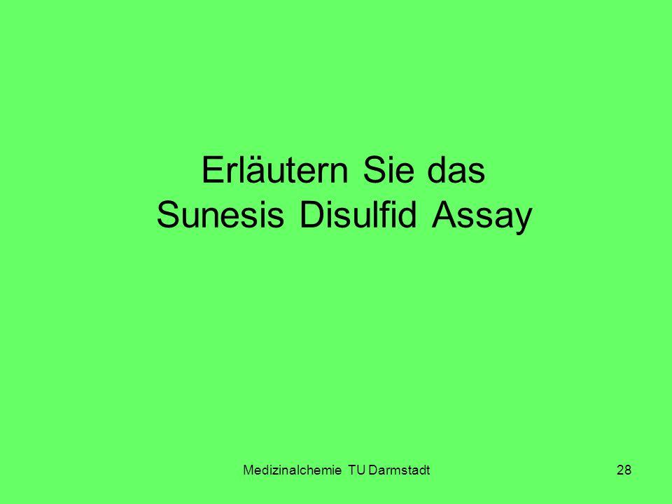 Erläutern Sie das Sunesis Disulfid Assay