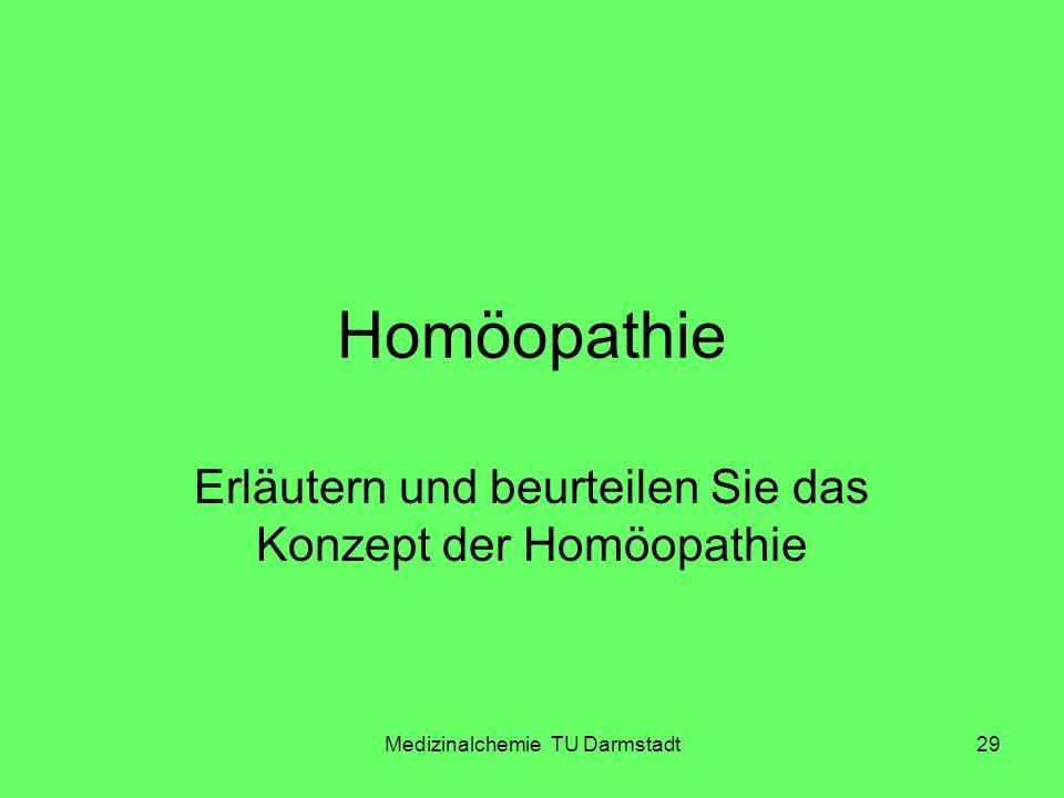 Erläutern und beurteilen Sie das Konzept der Homöopathie