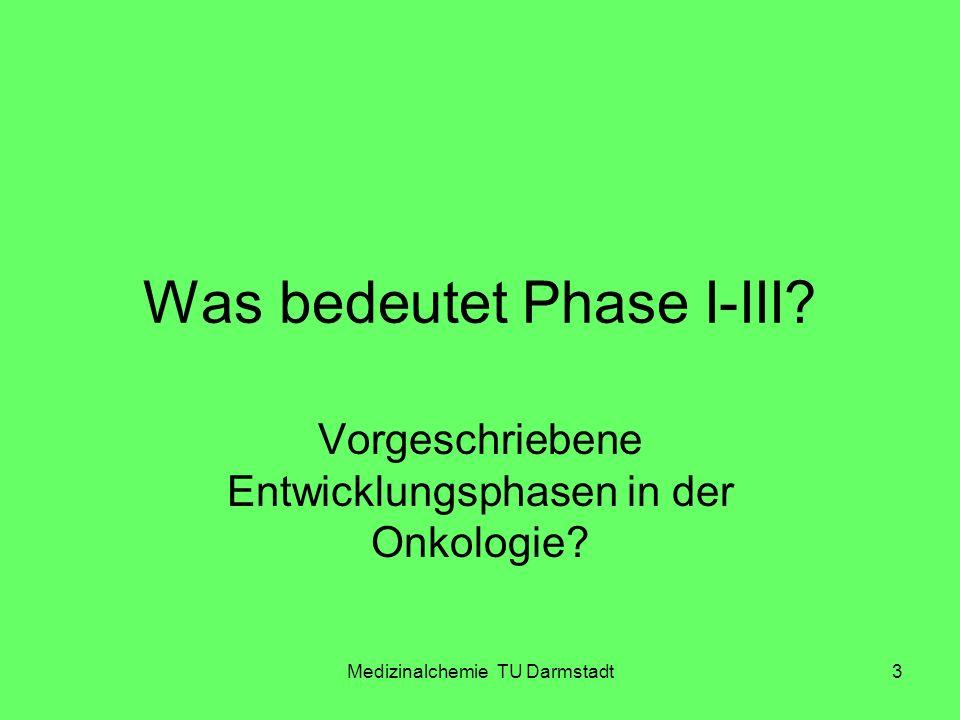 Was bedeutet Phase I-III