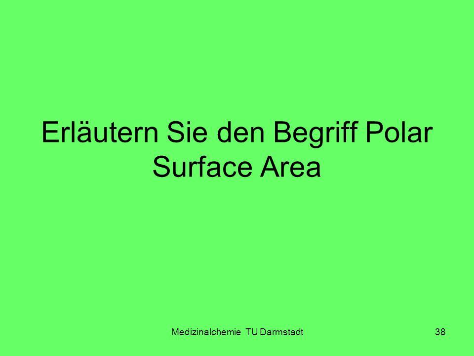 Erläutern Sie den Begriff Polar Surface Area