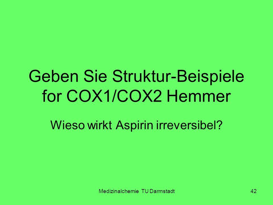 Geben Sie Struktur-Beispiele for COX1/COX2 Hemmer